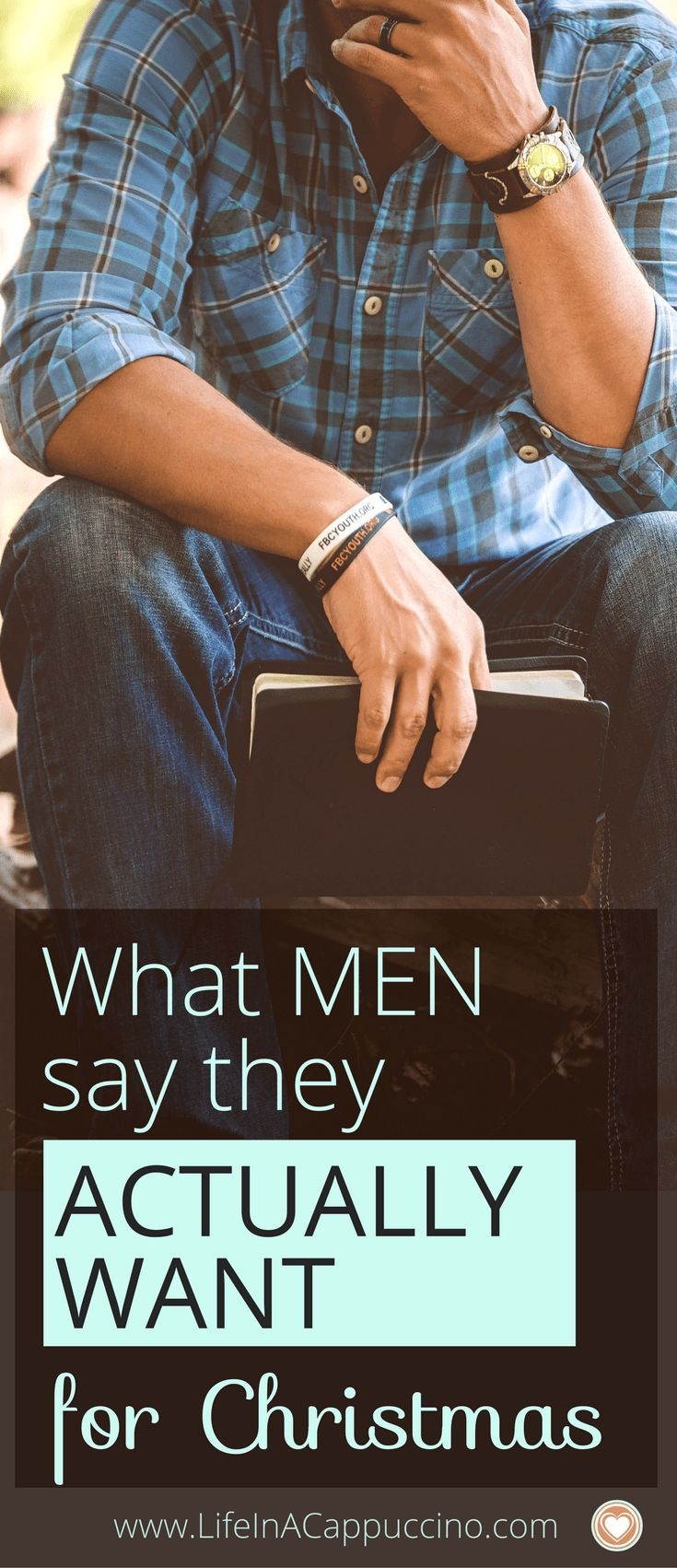 What Men Actually Say they Want for Christmas Gifts - Gifts For Men ...