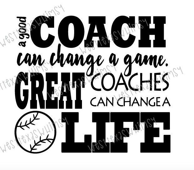 Motivational Inspirational Quotes: Great Coach SVG, Baseball Coach Svg, Tee Ball Coach Svg