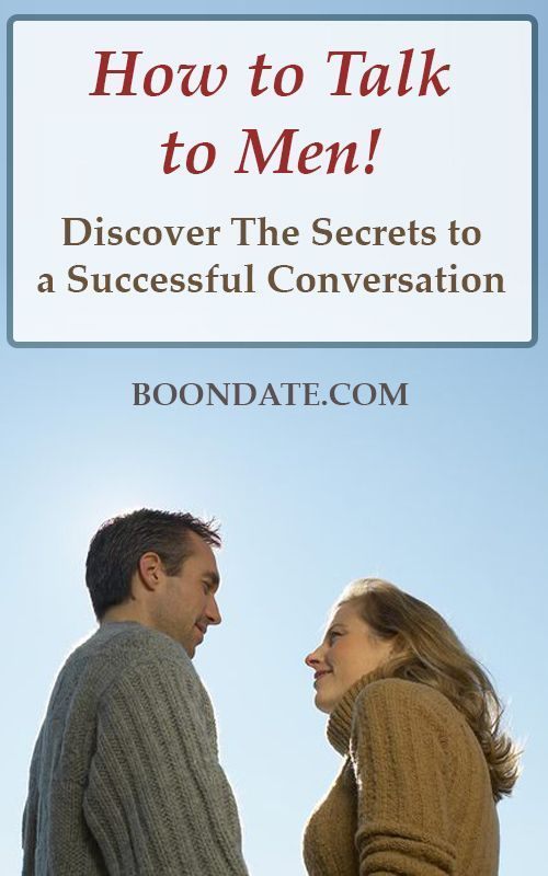 562fcf47e736 How to Talk to Men - The Secrets to A Successful Conversation ...