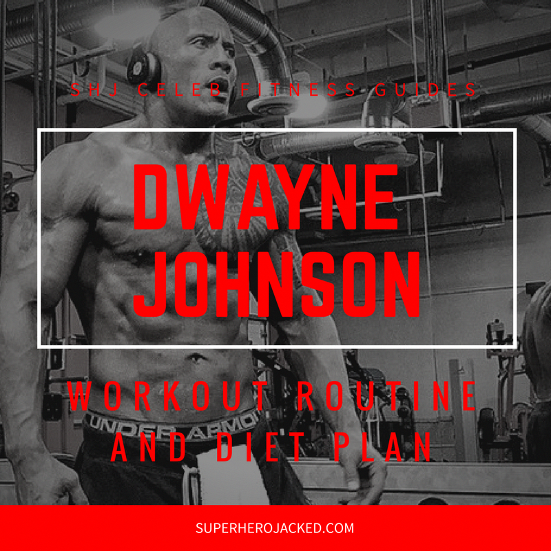 Dwayne Johnson Workout and Diet
