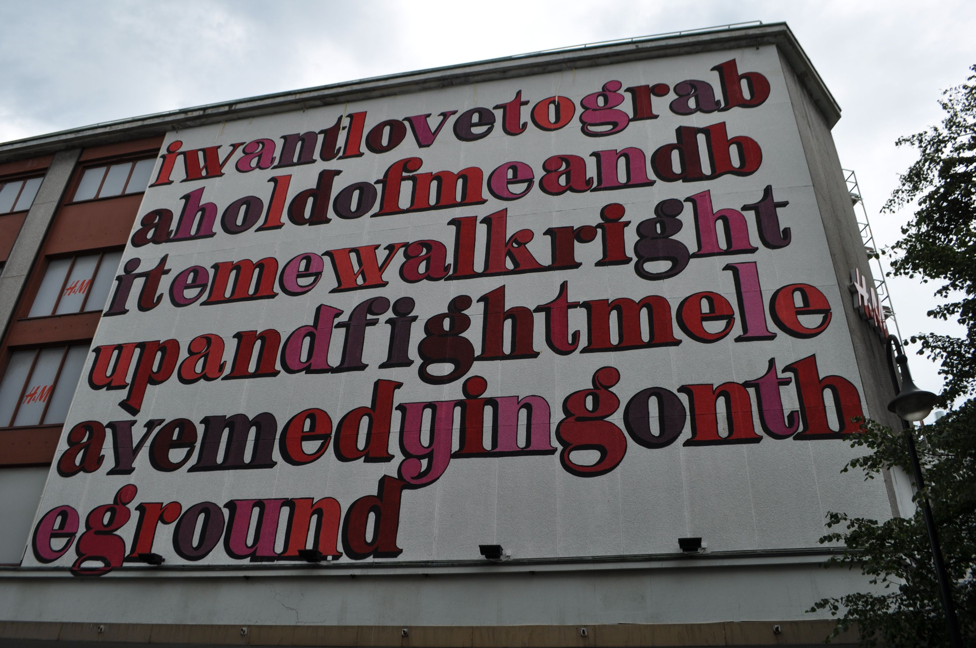 """Eine in Stavanger (norway) for Nuart Festival. photo by Urban Painting. """"I want love to grab a hold of me and bite me walk right up and figth me leave me dying on the ground"""""""