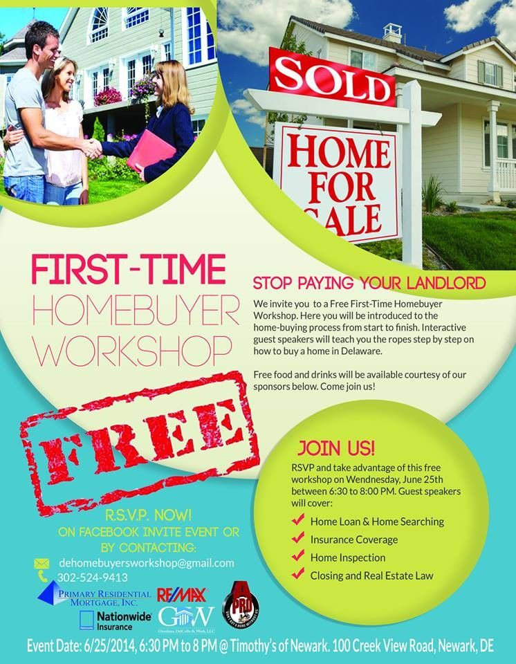 Free First Time Homebuyer Workshop Home Buying First Time