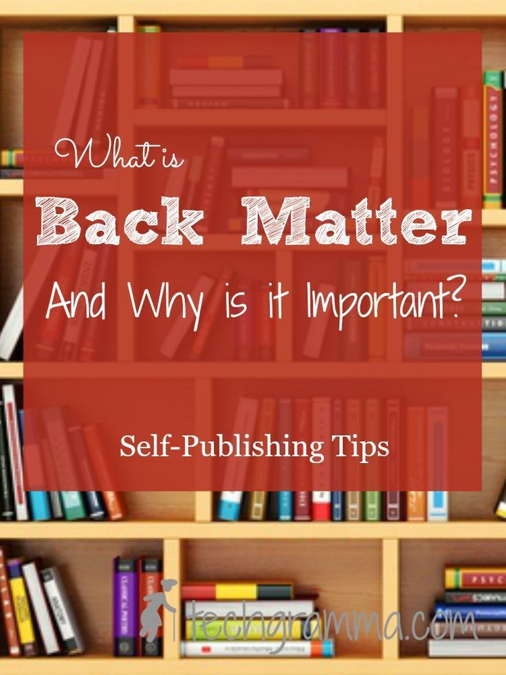 What is Back Matter and Why is it Important Tech Gramma