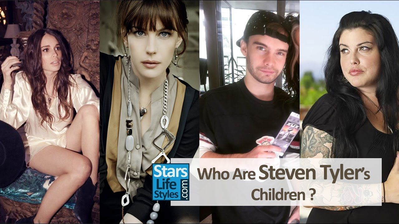 Who Are Steven Tyler S Children 3 Daughters And 1 Son
