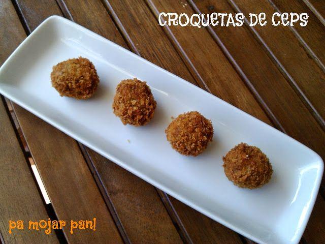 pa mojar pan!: Croquetas de ceps confitados