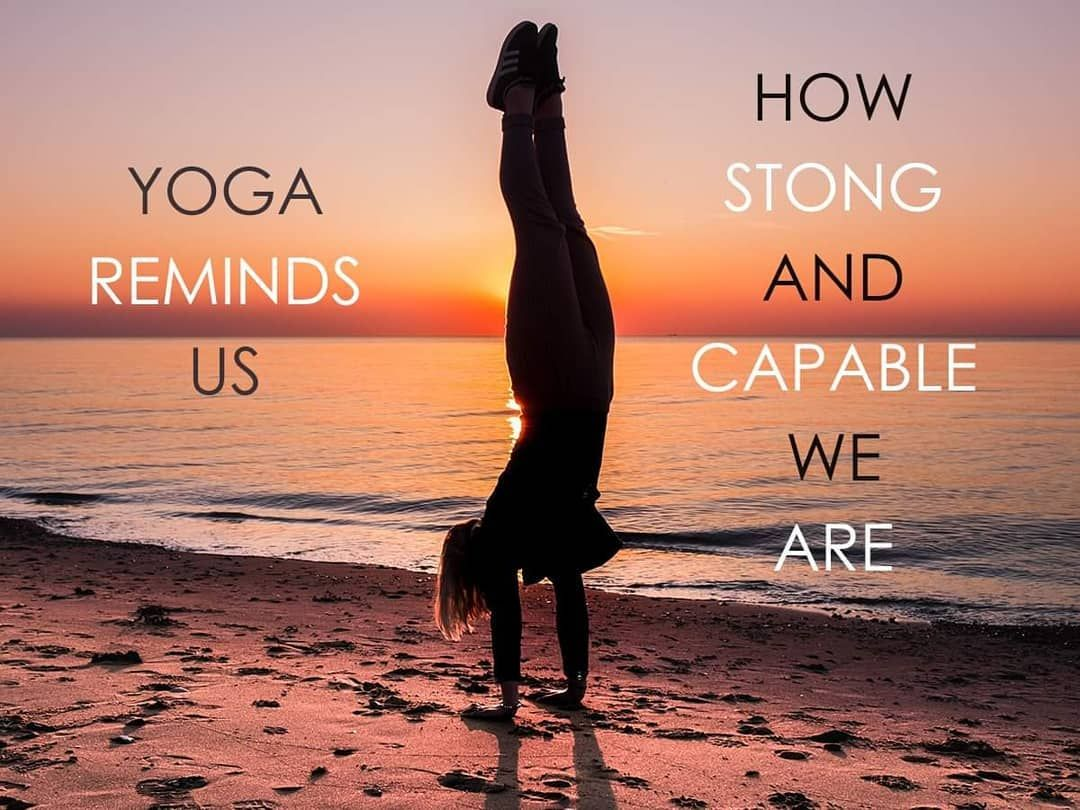 Yoga reminds us how strong and capable we are.  Thank you Angela Dickson for this great quote.  Orig...