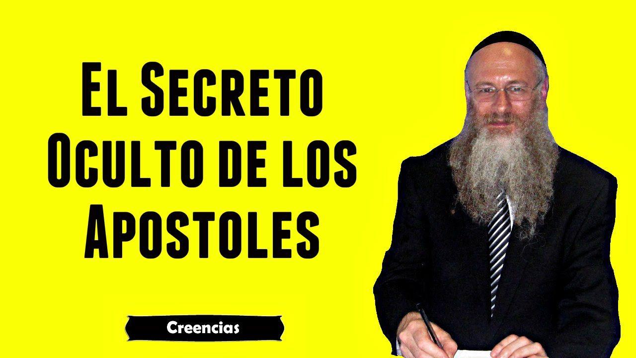 El Secreto Oculto de los Apóstoles de Jesús