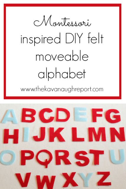 A Montessori Inspired Felt Moveable Alphabet This DIY Is An Easy Replacement For Traditional