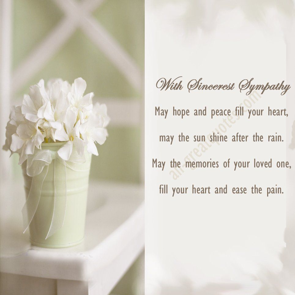 With Sincerest Sympathy May Hope And Peace Fill Your Heart