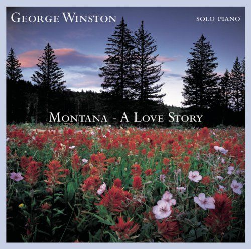 Pin by Andrea Meeks on Sweet Music | George winston, Montana