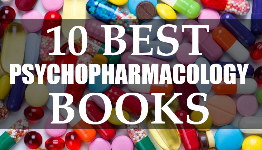 10 Best Psychopharmacology Books Psychiatric nurse