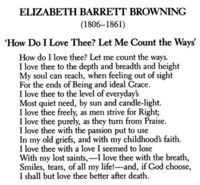 how do i love thee poem How do i love thee by elizabeth barrett browning how do i love thee let me count the ways i love thee to the depth and breadth and height my soul can reach when feeling out of sight for the ends of .