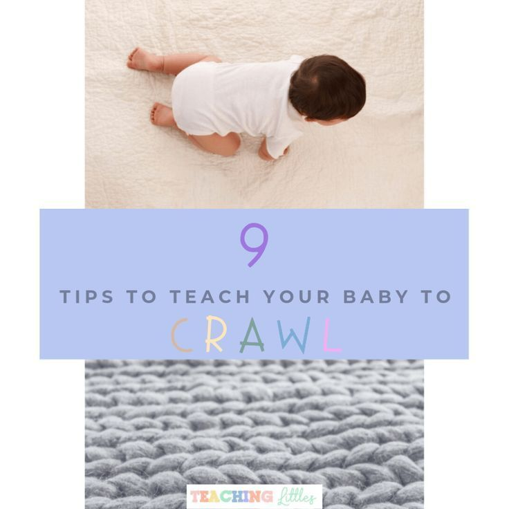 9 Tips to Teach Your Baby to Crawl Teaching Lit  9 Tips to Teach Your Baby to Crawl Teaching Lit