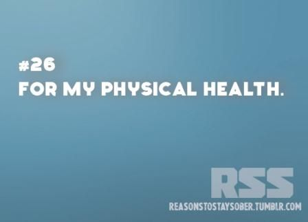 For my physical health. #sober #sobriety #recovery #addiction