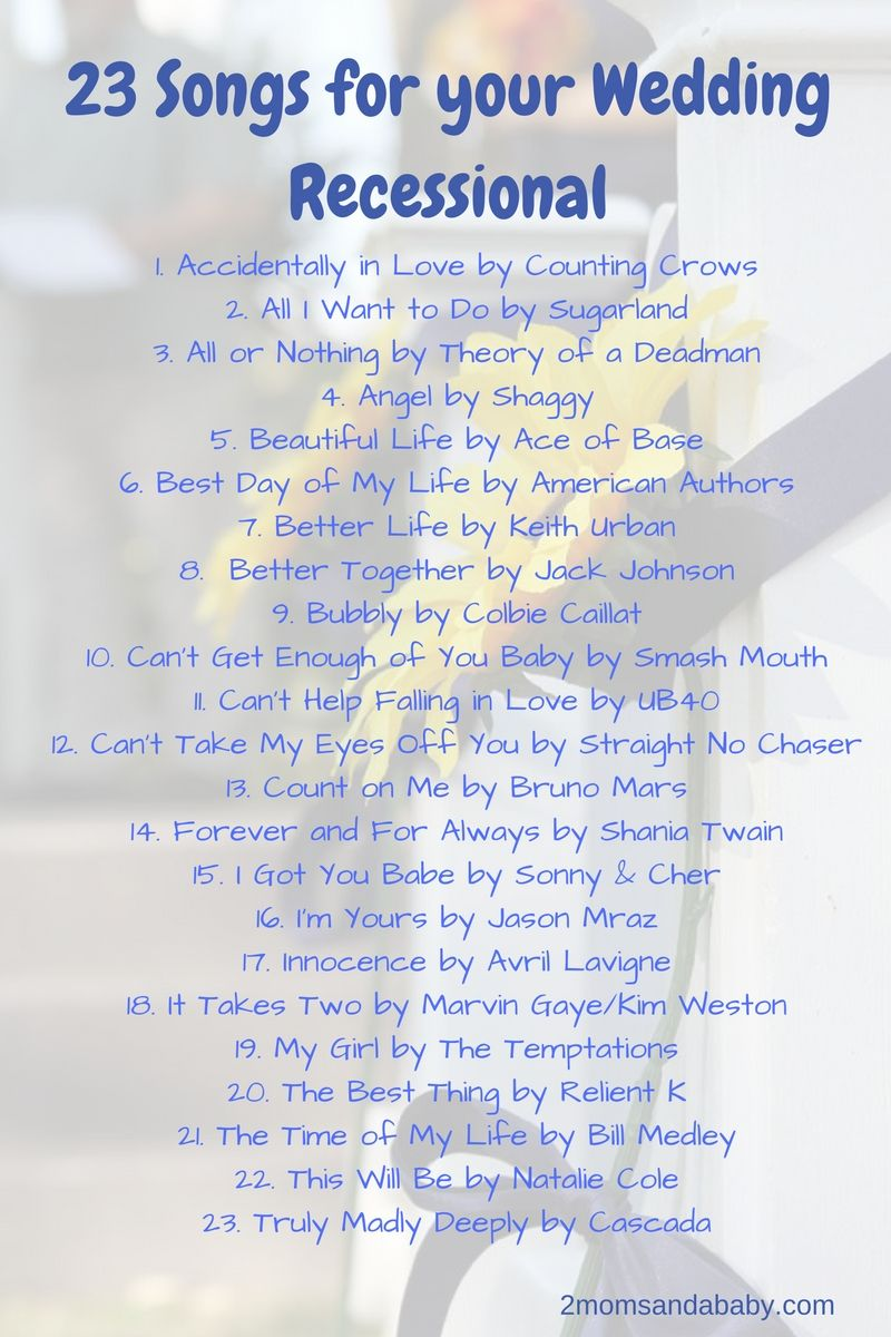 23 Songs For Your Wedding Recessional 2 Moms And A Baby