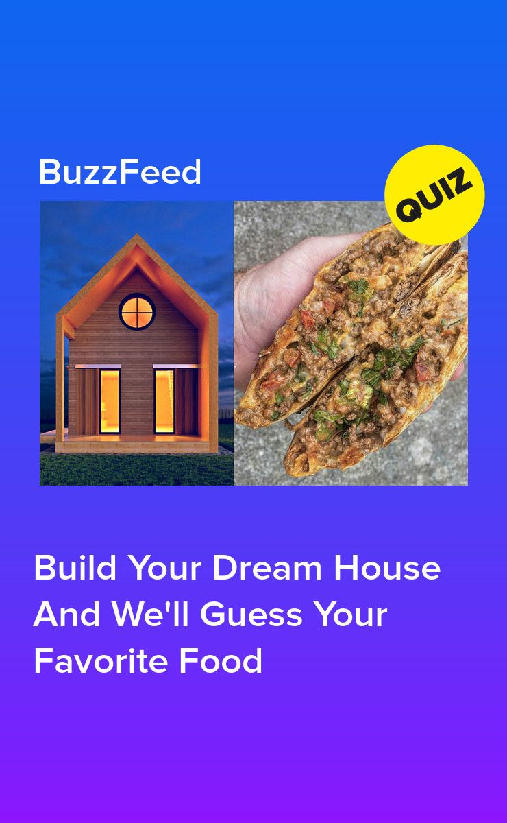 Build your dream house and well guess your favorite food