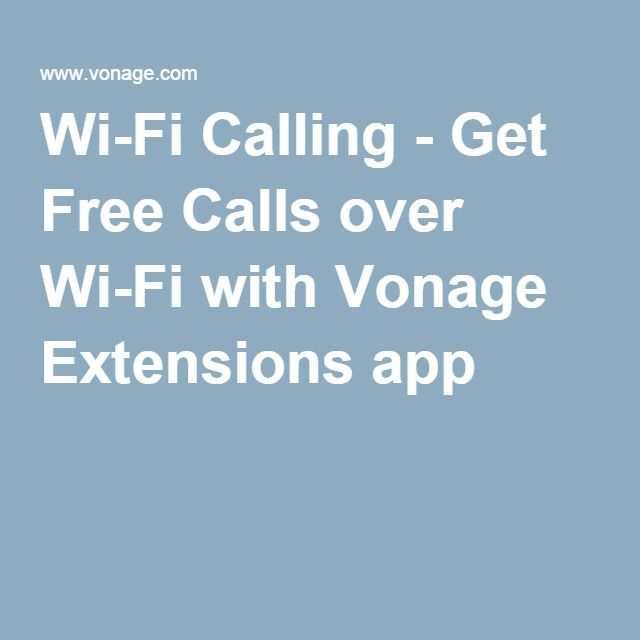 WiFi Calling Get Free Calls over WiFi with Vonage