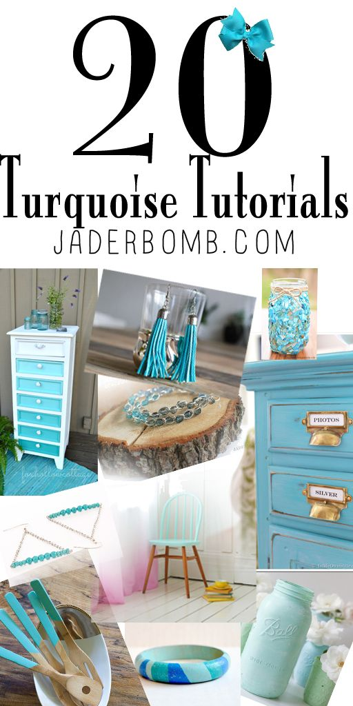 20 turquoise tutorials from the blog JADERBOMB #turquoise #turquoisecrafts #diy #jaderbomb www.jaderbomb.com