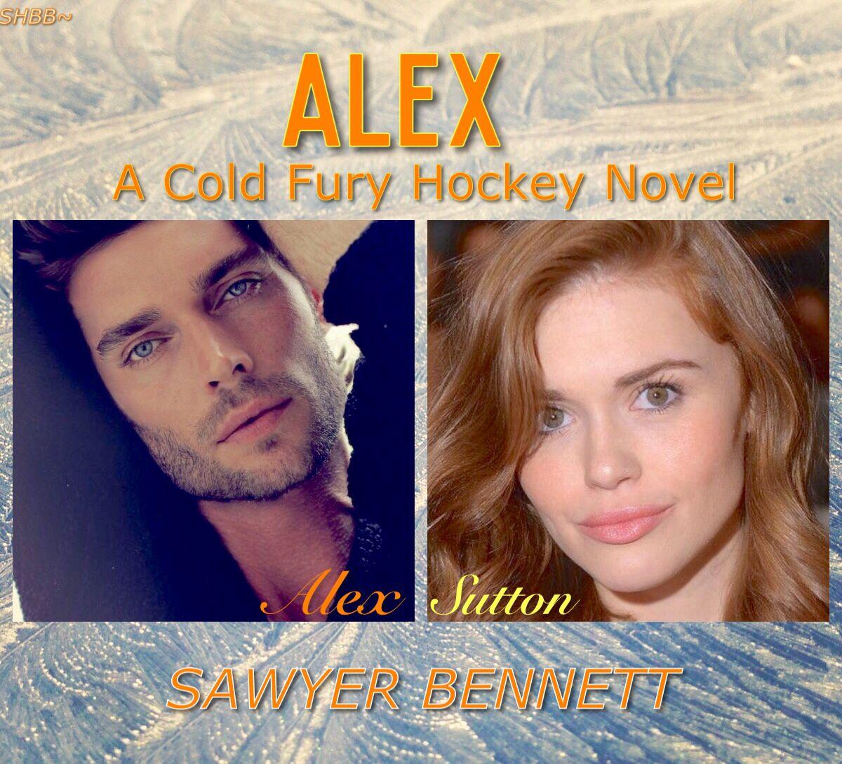 Alex A Cold Fury Hockey Novel By Sawyer Bennett Memes Entretenimento Livros