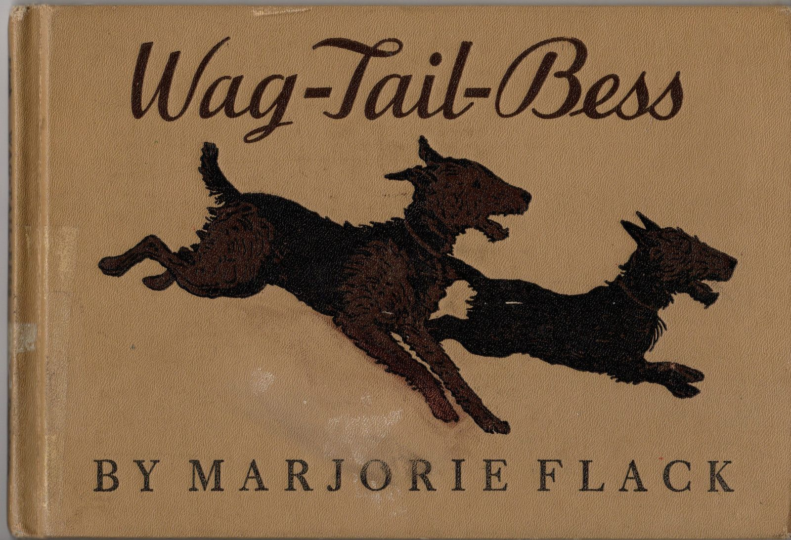 Wag Tail Bess By Marjorie Flack 1933 Young Airedale Terrier Bess Who Is Extremely Shy And