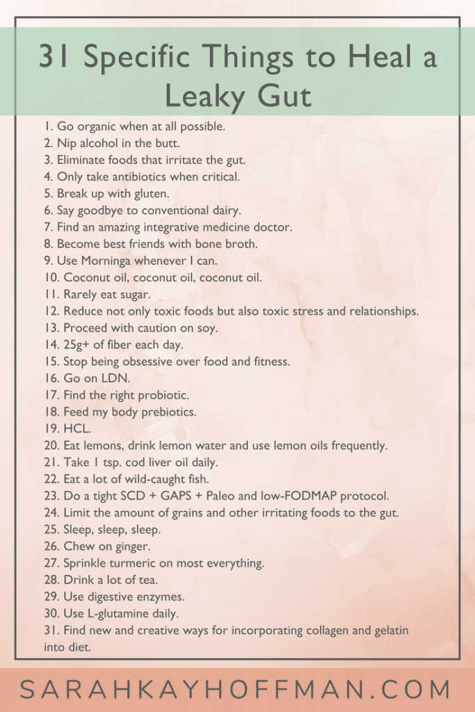 31 Specific Things to Heal a Leaky Gut www.sarahkayhoffman.com #guthealth #healthyliving #leakygut #IBS #IBDq