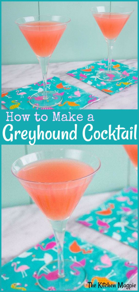 The Perfect Greyhound Cocktail Recipe - Vodka or Gin versions