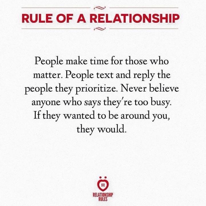 People Make Time For Those Who Matter People Text And Reply The People They Priorit Relationship Rules Funny Dating Quotes Quotes About Love And Relationships