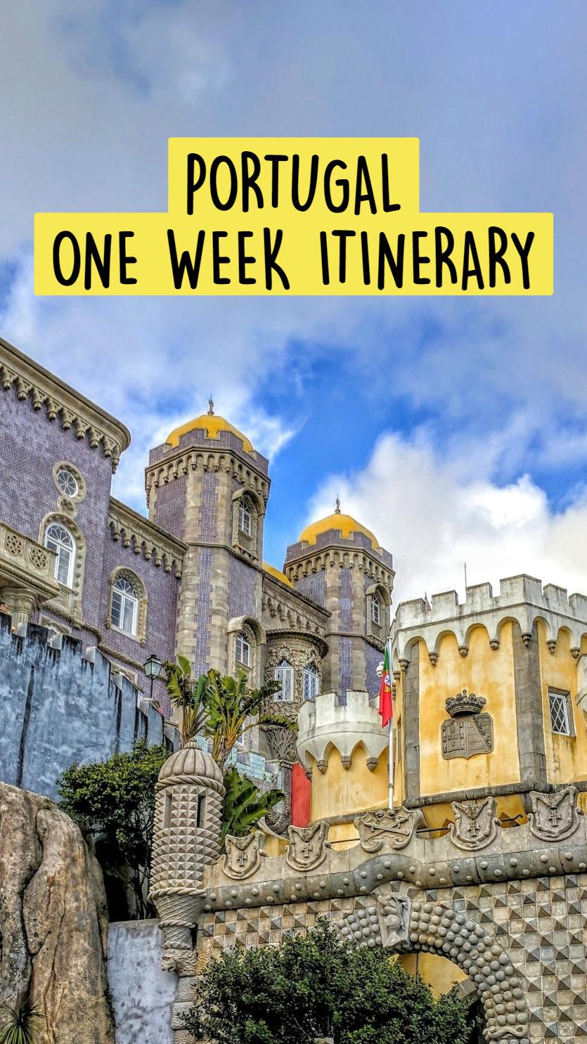 PORTUGAL - ONE WEEK ITINERARY