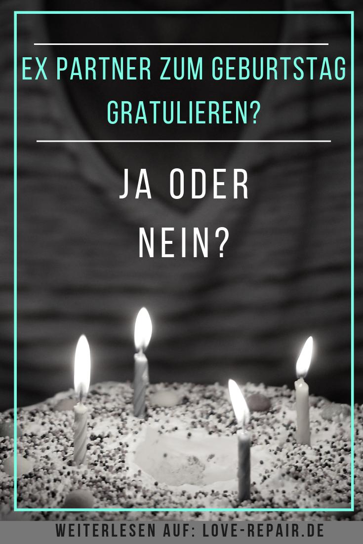 Ex-Partner zum Geburtstag gratulieren oder lieber nicht