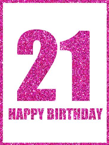 Shining Happy 21st Birthday Card Birthday Greeting Cards By Davia 21st Birthday Cards 21st Birthday Quotes Happy 21st Birthday