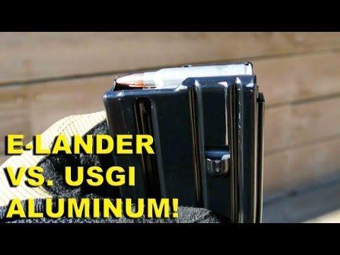 E-Lander Gen 1 vs. USGI Aluminum! Two Metal AR15 30rd Mags Compared - http://fotar15.com/e-lander-gen-1-vs-usgi-aluminum-two-metal-ar15-30rd-mags-compared/
