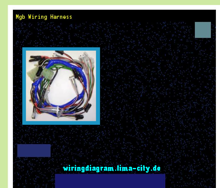 Mgb Wiring Harness Wiring Diagram 18244 Amazing Wiring Diagram Collection