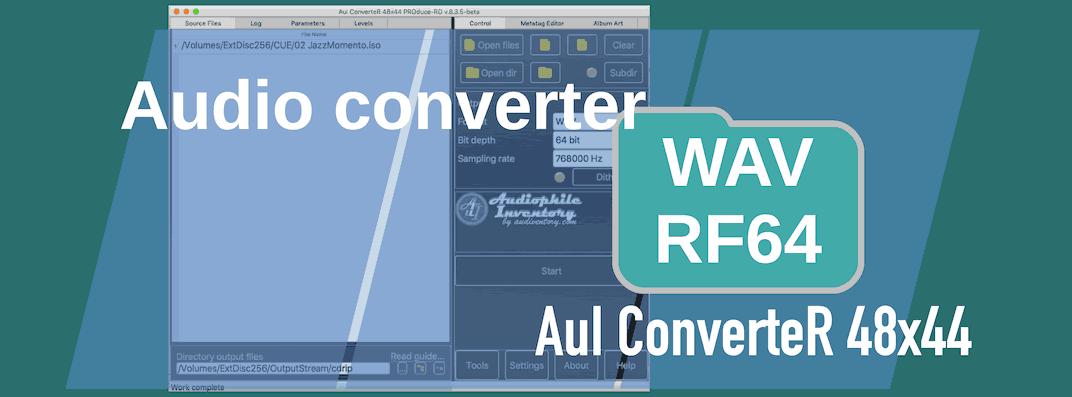 How to convert 64-bit WAV (RF64) and BWF [Mac Windows