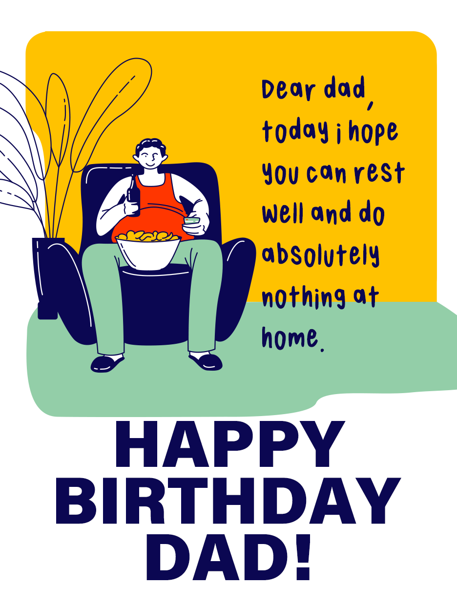 Do Nothing Please Birthday Cards For Father Birthday Greeting Cards By Davia Birthday Greeting Cards Birthday Cards Happy Birthday Dad