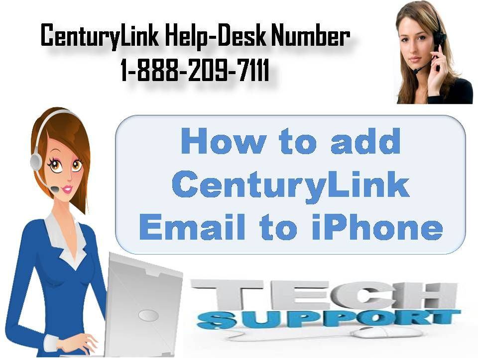 1 888 209 7111 How To Add Centurylink Email Iphone