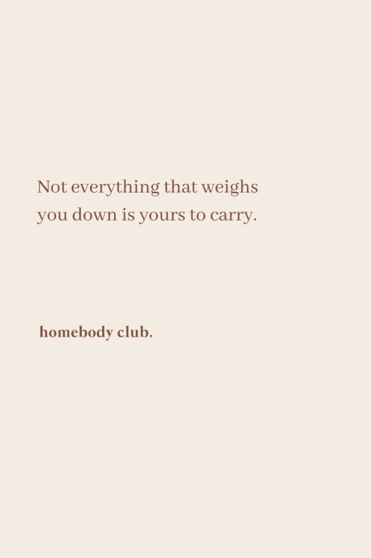 ... not everything is yours to carry ... | wellness | quotes
