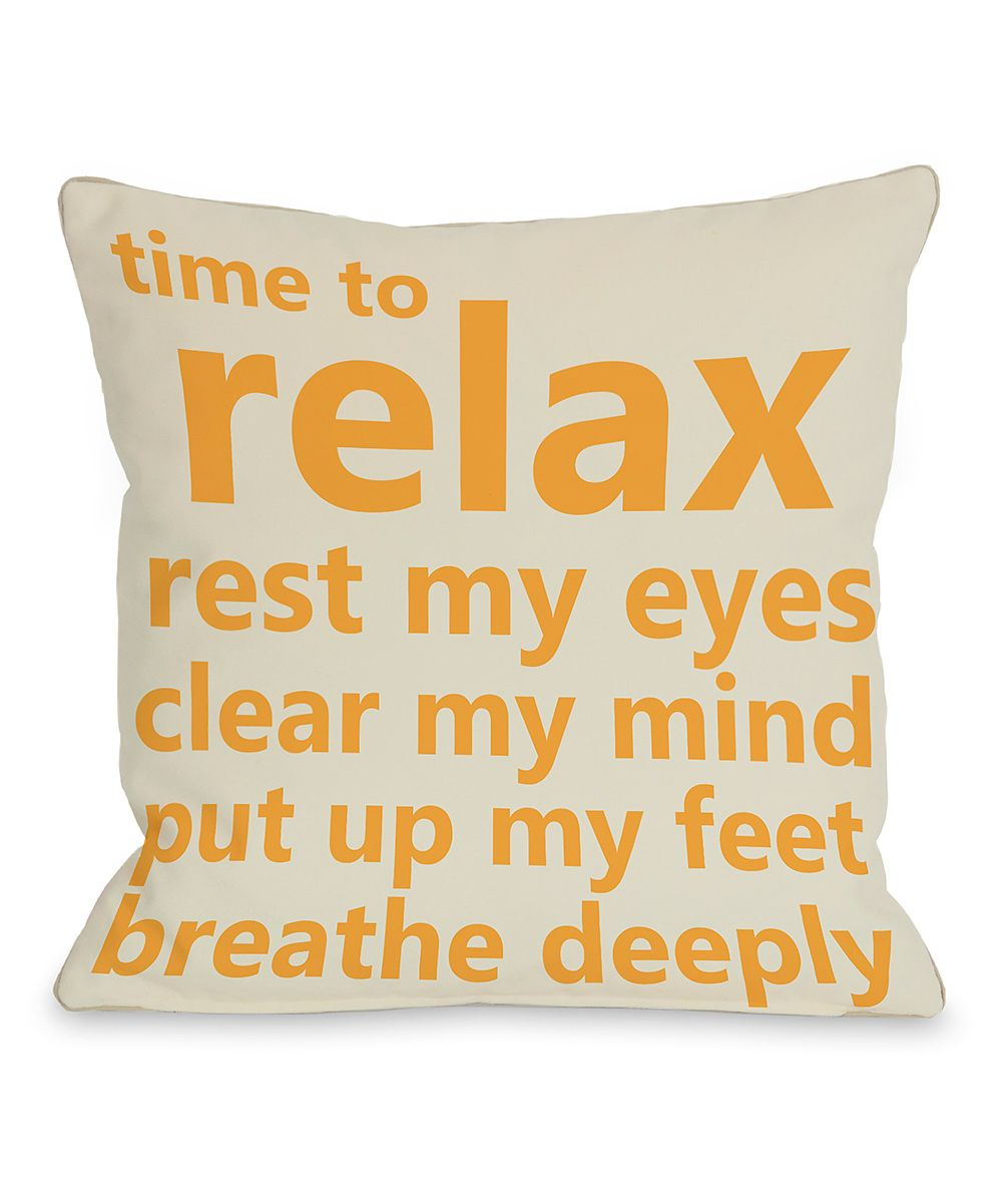 Time to relax rest my eyes clear my mind put up my feet breathe deeply  From OneBellaCasa