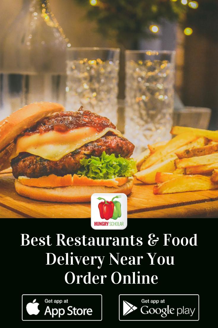 Best Restaurants Food Delivery Near Me Order Online Restaurant Recipes Restaurant Food Delivery Food