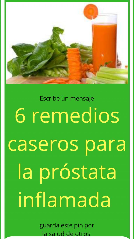 remedio naturales para la prostata inflamada