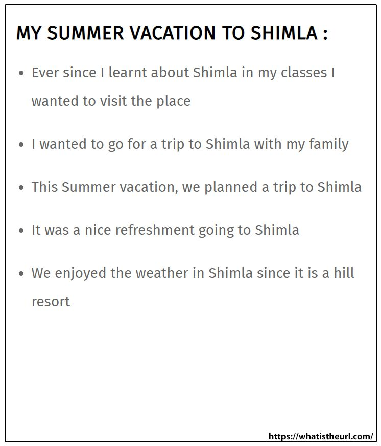My Summer Vacation To Shimla Essay On Memorable Day Of Life