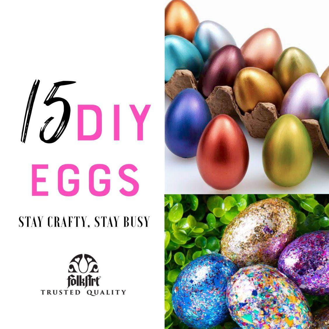 15 Super Cute Diy Easter Egg Decorating Ideas Fun Indoor Easter Celebration And Craft Diys For An At Home Easter Craft Decorations Easter Eggs Diy Easter Diy