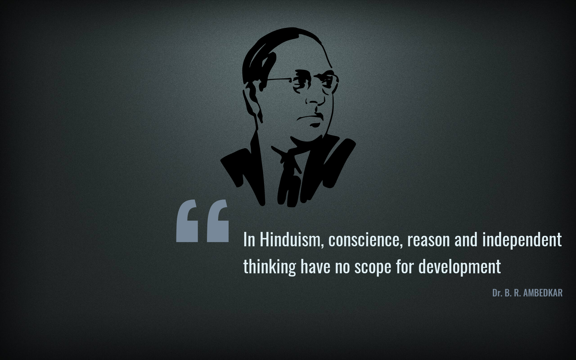 Dr Ambedkar Hd Wallpaper And Quote Hd Wallpaper Freedom Of Speech Quotes