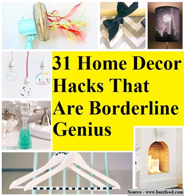Organizing · 31 home decor hacks that are borderline genius
