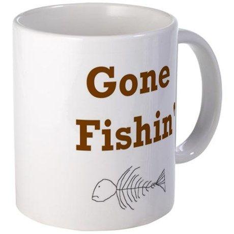 Gone fishin Mug on CafePress.com