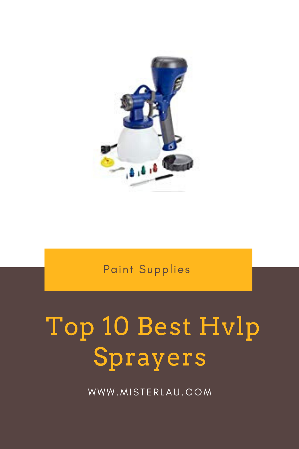 Top 10 Best Hvlp Sprayers In 2020 Hvlp Sprayer Sprayers Best Paint Sprayer