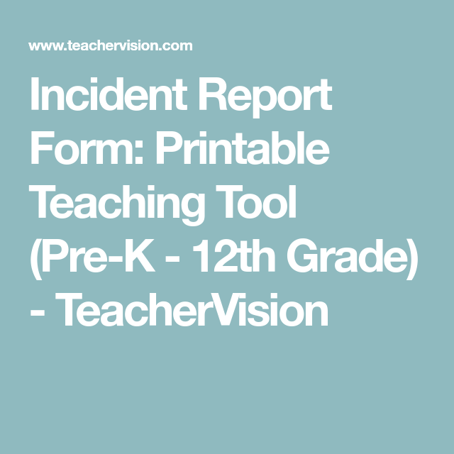 Incident Report Form Printable Teaching Tool PreK  Th Grade