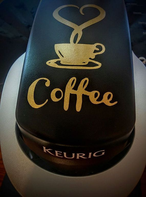 Keurig Coffee Vinyl Decal Vinyl DIY Crafts And Projects - How to make vinyl decals with a cricut