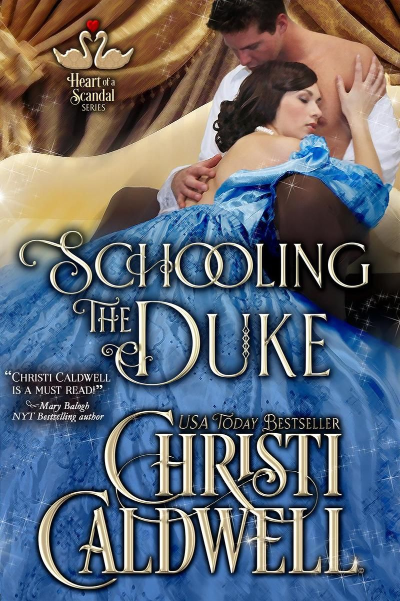 Christi Caldwell - Schooling the Duke