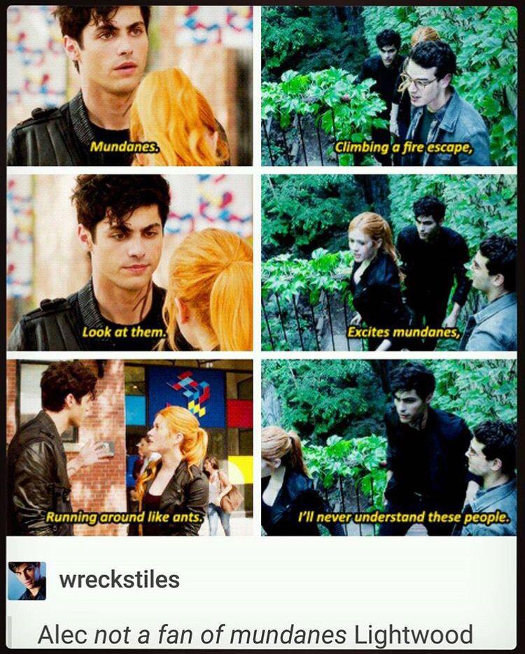Alec is not a fan of mundanes
