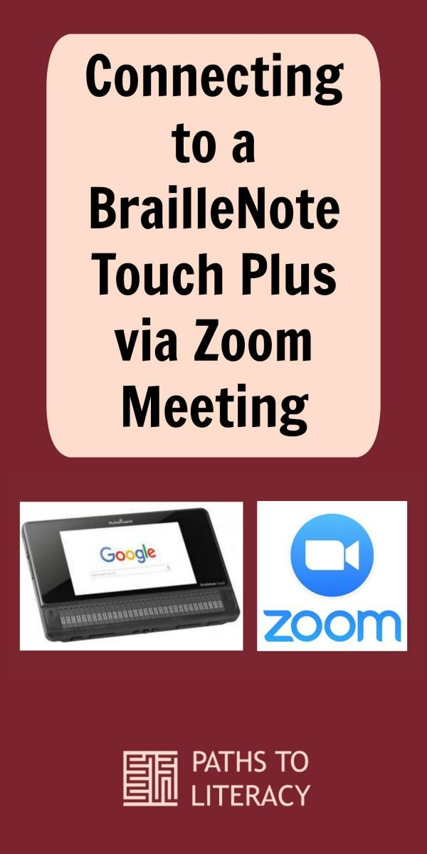 Connecting to a BrailleNote Touch Plus via Zoom Meeting